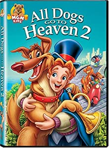 All Dogs Go To Heaven 2 by MGM (Video & DVD)