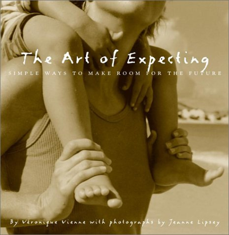 The Art Of Expecting: Simple Ways To Make Room For The Future front-589457