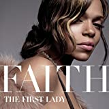 First Lady ~ Faith Evans