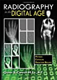 img - for Radiography in the Digital Age: Physics - Exposure - Radiation Biology book / textbook / text book