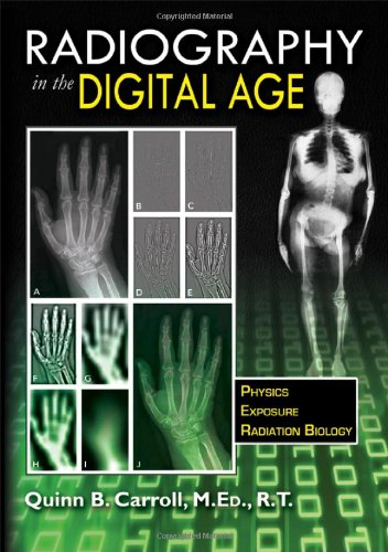 Radiography in the Digital Age: Physics, Exposure, Radiation Biology