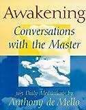 Awakening: Conversations With the Master