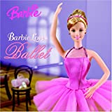 Barbie Loves Ballet (Barbie)