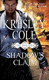 Shadow's Claim (Immortals After Dark: the Dacians)