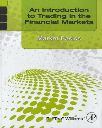Market Basics Set: An Introduction to Trading in the Financial Markets: Market Basics