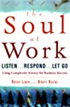 The Soul at Work: Listen...Respond......