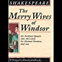 The Merry Wives of Windsor (       UNABRIDGED) by William Shakespeare