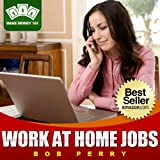 10 Work At Home Jobs That You Can Start This Week (Make Money 101)
