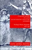 Italian opera in late eighteenth-century London /