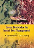 Green Pesticides for Insect Pest Management