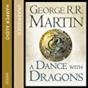 A Dance with Dragons (Part Two): Book 5 of A Song of Ice and Fire (       UNABRIDGED) by George R. R. Martin Narrated by Roy Dotrice