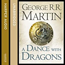 A Dance with Dragons (Part One): Book 5 of A Song of Ice and Fire (       UNABRIDGED) by George R. R. Martin Narrated by Roy Dotrice
