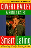 Smart Eating (0395752833) by Bailey, Covert