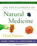 The Encyclopedia of Natural Medicine Third Edition
