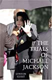 The Trials of Michael Jackson