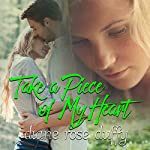 Take a Piece of My Heart | Diane Rose Duffy
