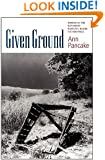 Given Ground (Bakeless Prize)