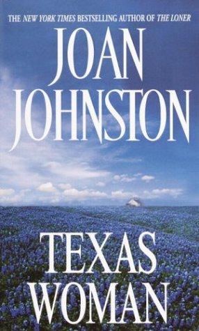 Texas Woman, Joan Johnston