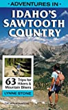 Adventures in Idahos Sawtooth Country