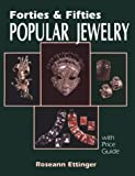 img - for Forties and Fifties Popular Jewelry book / textbook / text book