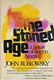 img - for The Stoned Age: A History of Drugs in America book / textbook / text book