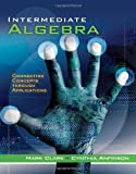 Intermediate Algebra: Connecting Concepts through Applications (Available Titles CengageNOW)