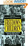 Freedom's Children: Young Civil Right...