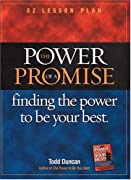 The Power of a Promise: Finding the power to be your best (EZ Lesson Plan (Videos))