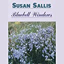 Bluebell Windows: Rising Family Saga Audiobook by Susan Sallis Narrated by Jacqueline King