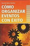 img - for Como organizar eventos con exito (Tematica Empresarial) (Spanish Edition) book / textbook / text book