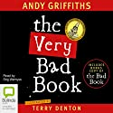 The Very Bad Book (       UNABRIDGED) by Andy Griffiths, Terry Denton Narrated by Stig Wemyss