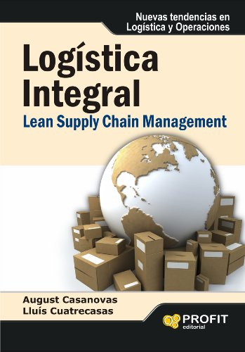 Logística integral: Lean Supply Chain Management (Bresca Profit)