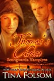 Thomass Choice (Scanguards Vampires #8)