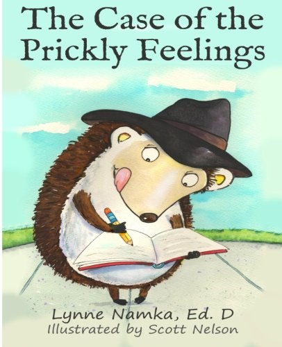The Case of the Prickly Feelings, by Lynn Namka