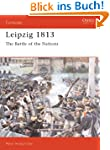 Leipzig 1813: The Battle of the Natio...