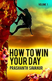 Daily Habits: How To Win Your Day: Your Days Define Your Destiny by Prashanth Savanur ebook deal