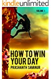 Daily Habits: How To Win Your Day: Your Days Define Your Destiny (English Edition)