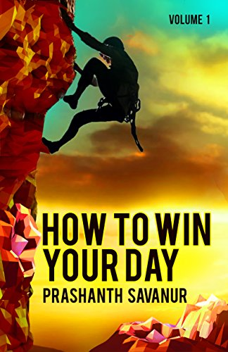 How To Win Your Day by Prashanth Savanur ebook deal