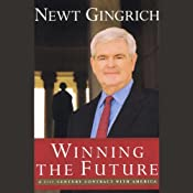 Winning the Future: A 21st Century Contract with America | [Newt Gingrich]