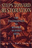 Steps Toward Restoration: The Consequences of Richard Weaver's Ideas