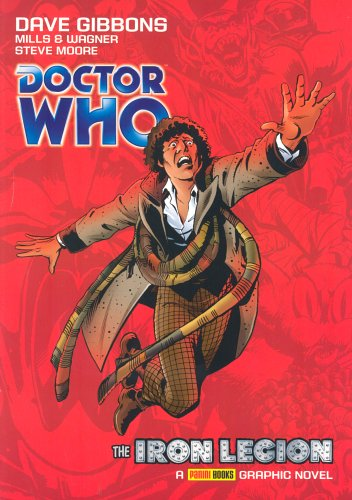 Doctor Who - The Iron Legion (Complete Fourth Doctor Comic Strips Vol. 1): v. 1