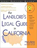 The Landlord's Legal Guide in California (Landlord's Rights and Responsibilitis in California)
