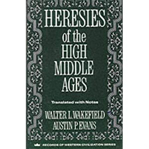 Amazon.com: Heresies of the High Middle Ages (9780231096324 ...