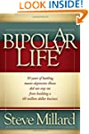 A Bipolar Life: 50 Years of Battling...