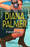 If Winter Comes (Reader's Choice) (0373512783) by Palmer, Diana