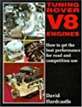 Tuning Rover V8 Engines: How to Get B...