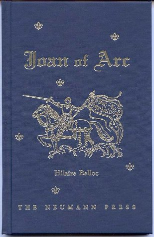 Joan of Arc - Hilaire Belloc