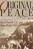 Read Original Peace: Restoring God's Creation on-line