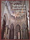 echange, troc A. Courtille - Auvergne et bourbonnais gothiques, tome 1. Les débuts