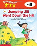 Word Family Tales (-ill: Jumping Jill Went Down The Hill) (0439262674) by Fleming, Maria